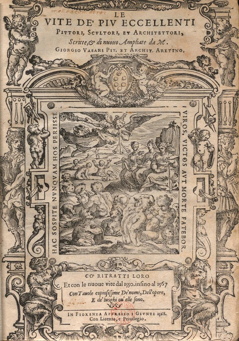 Figure 4: Giorgio Vasari, Le vite de' più eccellenti pittori, scultori, e architettori, Florence, 1568, 3 vols. I, title page with allegorical xylography on fame. Paris, INHA library, BAA collection, 8 Res 148 (1).